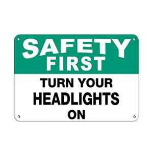 turn on your headlights